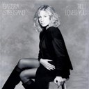 Barbra Streisand - 'til i loved you