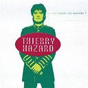Thierry Hazard - Où sont passes les beatniks?