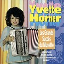 Yvette Horner - Les grands succ&egrave;s du musette