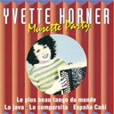 Yvette Horner - Musette party