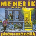 Menelik - phenomenelik