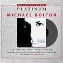 Michael Bolton - Greatest hits 1985-1995 (best of)