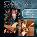 Double Trouble / Stevie Ray Vaughan - Live at carnegie hall