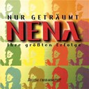 Nena - Nur getr&auml;umt - Ihre gr&ouml;&szlig;ten Erfolge