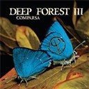 Deep Forest / Michael Jones - Comparsa