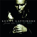Kenny Lattimore - From the soul of man