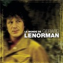 G&eacute;rard Lenorman - Le monde de gerard lenorman