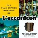Compilation - Les Plus Grands Moments De L'Accordéon Volume 1