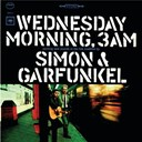 Art Garfunkel / Paul Simon - Wednesday morning, 3. am