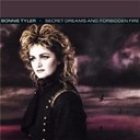Bonnie Tyler - Secret dreams & forbidden fire