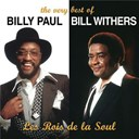 Bill Withers / Billy Paul - les rois de la soul