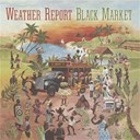 Weather Report - Heavy weather - black market