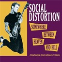 Social Distortion - Somewhere between haeven and hell