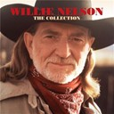 Willie Nelson - Willie Nelson The Collection