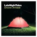 Groove Armada - Late Night Tales: Groove Armada