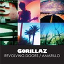 Gorillaz - Revolving doors / amarillo
