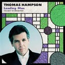 Thomas Hampson - Leading man: the best of broadway
