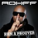 Rohff - Rien à prouver