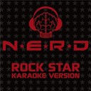 N.e.r.d. - Rock star (karaoke version)