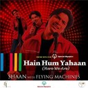 Shaan - Hain hum yahan (here we are) - theme song for special olympics
