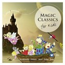Compilation - Magic classics - for kids