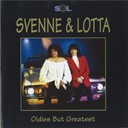 Lotta / Svenne - Oldies but greatest