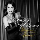 Edith Marquez / Edith Márquez - Pasiones de cabaret