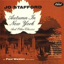 Jo Stafford - Autumn in new york and other classics