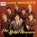 Cliff Bennett / The Rebel Rousers - Cliff bennett & the rebel rousers