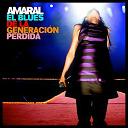 Amaral - El blues de la generación perdida