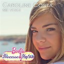 Caroline Costa - Me voici
