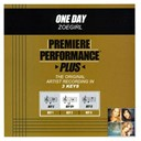 Zoegirl - Premiere performance plus: one day