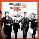 Quatuor Eb&egrave;ne - Mendelssohn felix and fanny