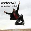 Melendi - Me gusta el fútbol
