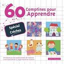 Compilation - 60 Comptines Pour Apprendre (Spécial Crèches)