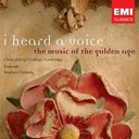 Cambridge / King's College Choir Of Cambridge - I heard a voice - the music of the golden age