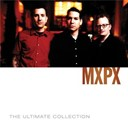Mxpx - Mxpx ultimate collection