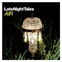 Air - Late night tales: air (remastered)