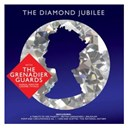 The Grenadier Guards Band - The diamond jubilee