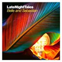 Belle & Sebastian - Late night tales: belle and sebastian