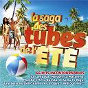Compilation - La saga des tubes de l'été