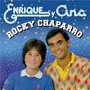 Enrique Y Ana - Rocky chaparro