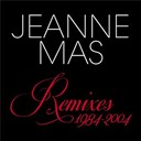 Jeanne Mas - Remixes 1984-2004