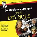 La Musique Classique Pour Les Nuls - La musique classique pour les nuls