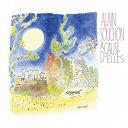 Alain Souchon - A cause d'elles (Edition Deluxe) (Edition Deluxe)