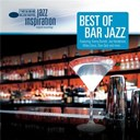 Compilation - Jazz Inspiration: Best of Bar Jazz