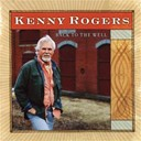 Kenny Rogers - Back to the well