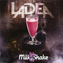 Ladea - Milk shake