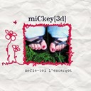 Mickey 3d - Mefie-toi l'escargot
