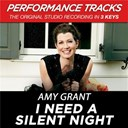 Amy Grant - I need a silent night (performance tracks) - ep